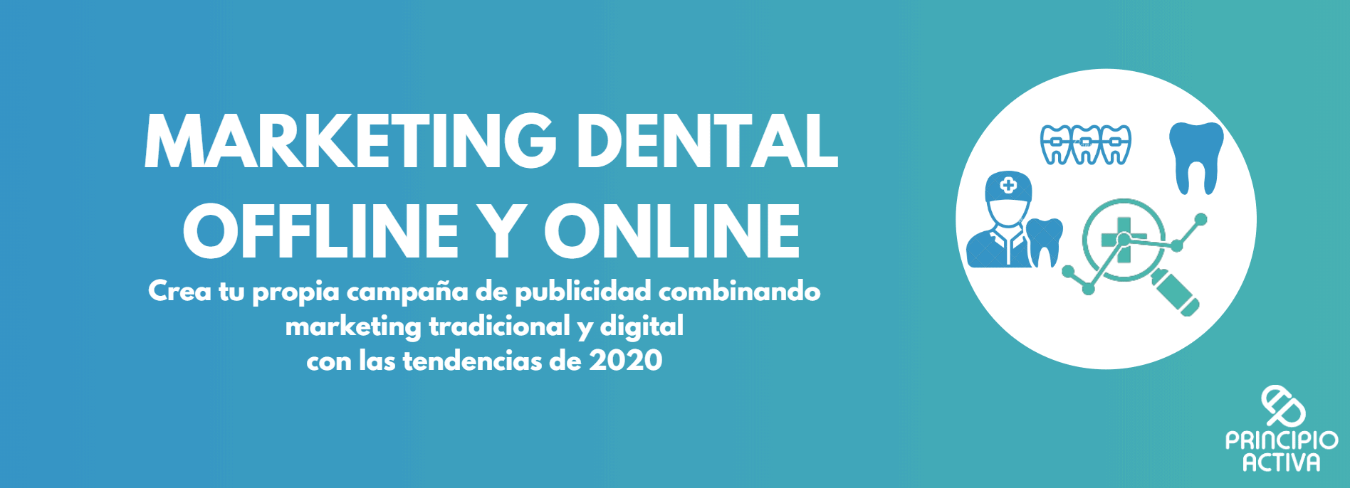 marketing dental offline y digital imagen cabecera principio activa
